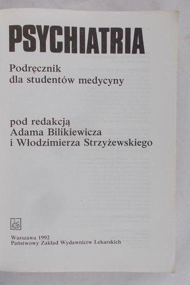 Bilikiewicz  Adam (red.) - Psychiatria