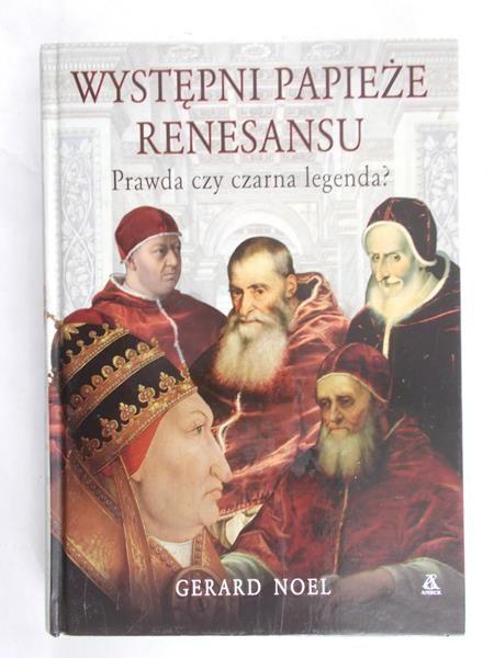 Noel Gerard - Występni papieże renesansu
