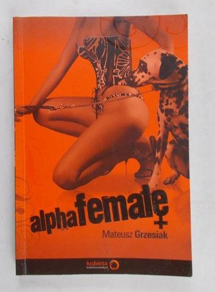 Grzesiak Mateusz - AlphaFemale