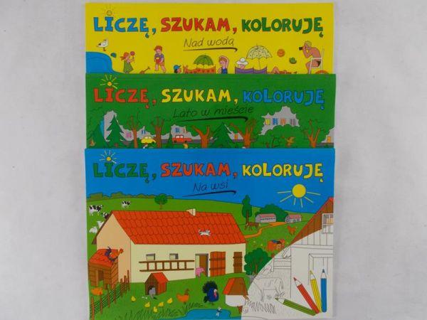 Sarna Katarzyna - Liczę, szukam, koloruje. Nad wodą / Na wsi / Lato w mieście