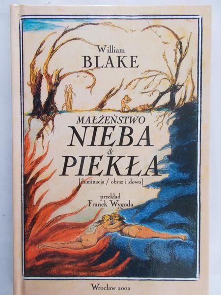Blake William - Małżeństwo Nieba i Piekła
