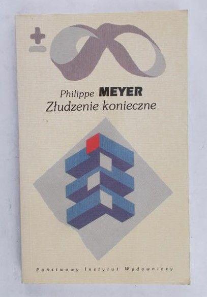 Meyer Philippe - Złudzenie konieczne