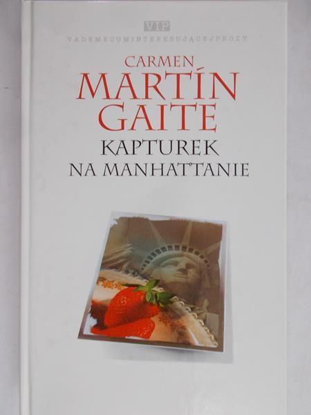 Gaite Carmen Martin - Kapturek na Manhattanie
