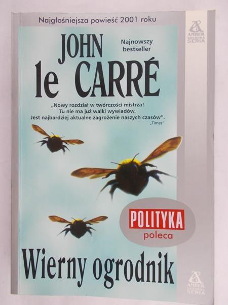 Carre John - Wierny ogrodnik