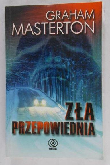 Masterton Graham - Zła przepowiednia