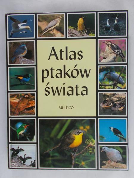 Dudziński Wiesław (tł.) - Atlas ptaków świata