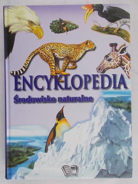 Encyklopedia. Środowisko naturalne.