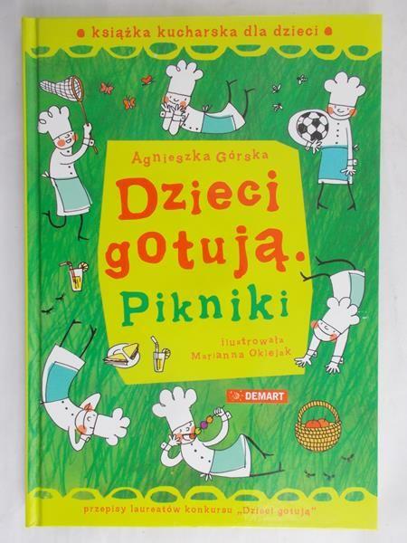 Górska Agnieszka - Dzieci gotują. Piknik