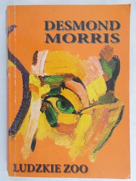 Morris Desmond - Ludzkie zoo