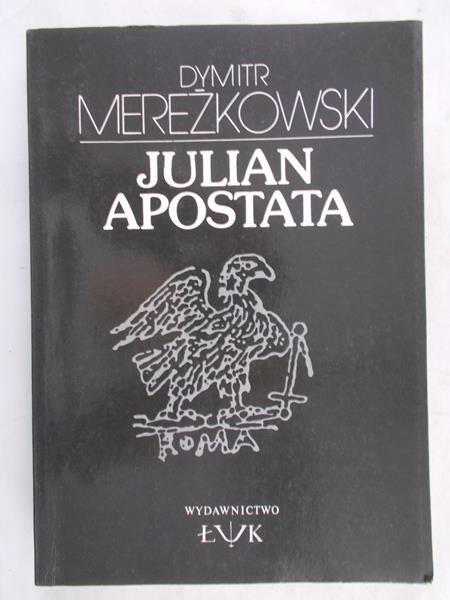 Mereżkowski Dymitr - Julian Apostata