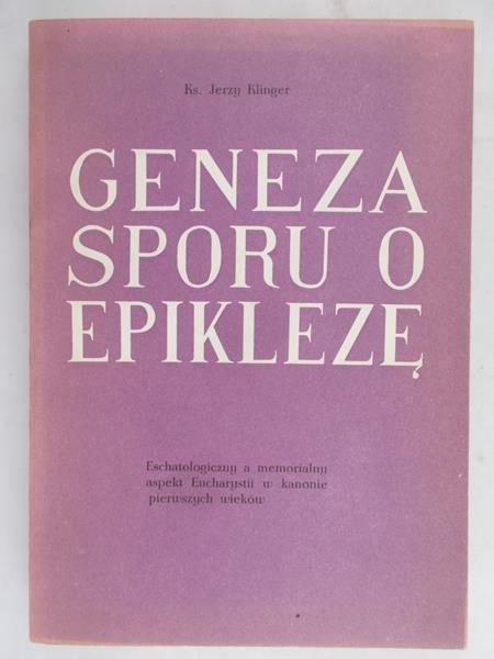 Klinger Jerzy -  Geneza sporu o epiklezę