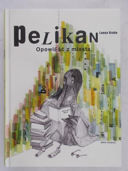 Krohn Leena  -  Pelikan
