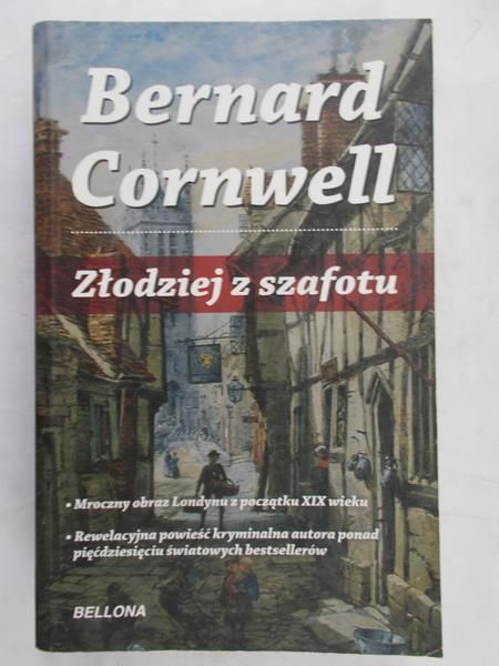 Cornwell Bernard - Złodziej z szafotu