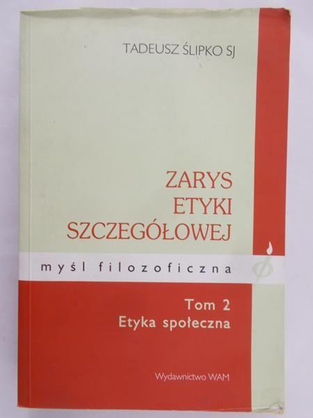 Zarys etyki szczegółowej, Tom 2 Etyka społeczna