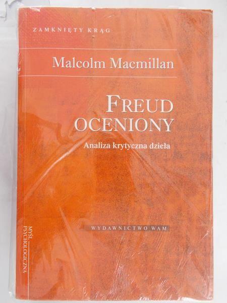 Macmillan Malcolm - Freud oceniony: Analiza krytyczna dzieła, Nowa