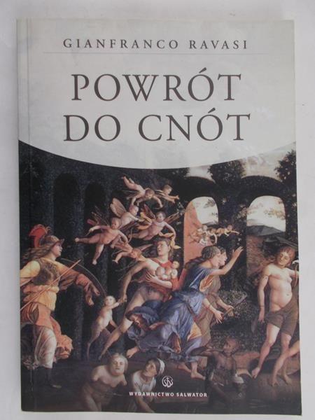 Ravasi Gianfranco - Powrót do cnót
