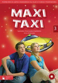 Maxi Taxi 3 Podręcznik do języka angielskiego z płytą CD