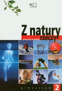 Z natury rzeczy 2 Podręcznik Gimnazjum
