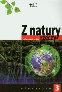 Z natury rzeczy 3 Podręcznik Gimnazjum