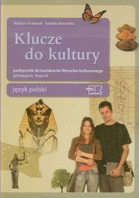 I. - Klucze do kultury 3 Język polski: Podręcznik do kształcenia literacko-kulturowego