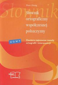 Słownik ortograficzny współczesnej polszczyzny