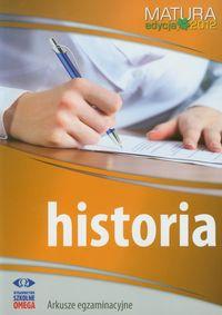 Historia Matura 2012: Arkusze egzaminacyjne