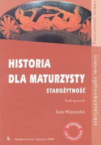 Historia dla maturzysty: Starożytność. Podręcznik