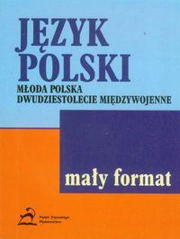 Chwalińska Teresa - Język polski  Młoda Polska,dwudziestolecie międzywojenne