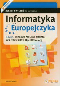Informatyka Europejczyka Zeszyt ćwiczeń edycja Windows XP Linux Ubuntu