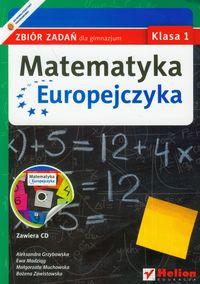Matematyka Europejczyka 1 Zbiór zadań z płytą CD