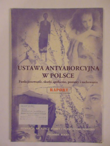 Raport Ustawa antyaborcyjna w polsce