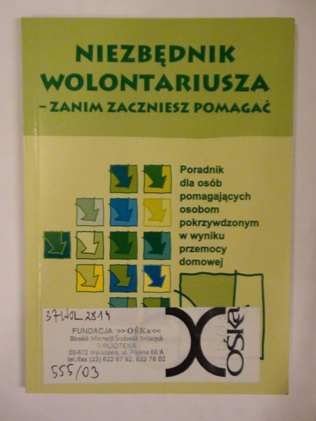 Jankowska-Stawicka M., Korzeniewska M. (opr.) - Niezbędnik wolontariusza