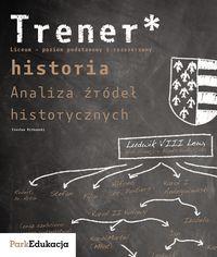 Trener. Historia. Analiza źródeł historycznych