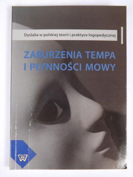 Brejnak Wojciech (red.) - Zaburzenia tempa i płynności mowy