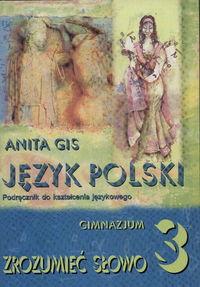 Gis Anita - Język polski 3 gimnazjum