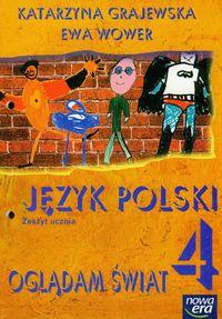 Oglądam świat 4 Język polski Zeszyt ucznia