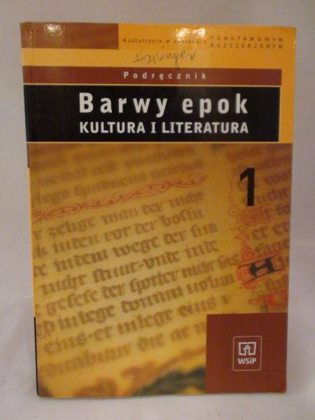Bobiński witold, Janus-Sitarz Anna,   - Barwy epok. Kultura i literatura 1
