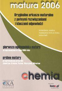Chemia Matura 2006 Oryginalne arkusze maturalne z pełnymi rozwiązaniami i kluczami odpowiedzi