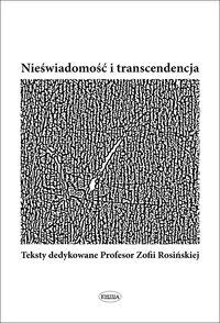 Michalik Joanna - Nieświadomość i transcendencja
