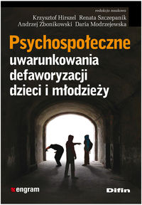Psychospołeczne uwarunkowania defaworyzacji dzieci i młodzieży