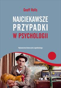 Najciekawsze przypadki w psychologii