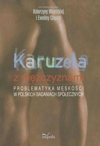 Wojnicka Katarzyna,   - Karuzela z mężczyznami