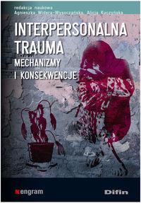 Kuczyńska Alicja - Interpersonalna trauma