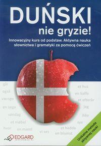 Duński nie gryzie: Innowacyjny kurs od podstaw. Aktywna nauka słownictwa i gramatyki za pomocą ćwiczeń