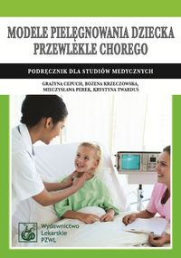 Modele pielęgnowania dziecka przewlekle chorego