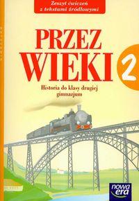 Maćkowski Tomasz - Przez wieki 2 Zeszyt ćwiczeń do historii