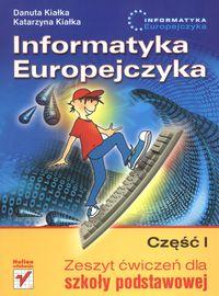 Informatyka Europejczyka Część 1 Zeszyt ćwiczeń