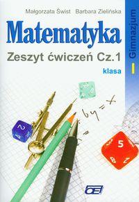 Matematyka 1 Zeszyt ćwiczeń część 1: Gimnazjum