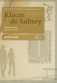 Klucze do kultury 1 Język polski Scenariusze lekcji. Gimnazjum