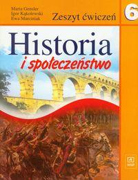 Marciniak Ewa - Historia i społeczeństwo 6 ćwiczenia